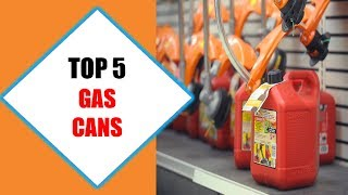Top 5 Best Gas Cans 2018 | Best Gas Can Review By Jumpy Express
