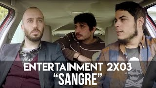 "Download ENTERTAINMENT 2x03- ""Sangre"" Mp3 and Videos"