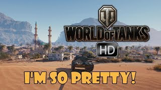 World of Tanks HD - I'm So Pretty!