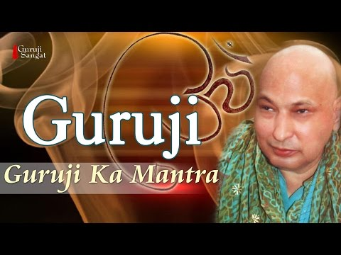 Guruji Sangat | Guruji Ka Mantra | Om Namah Shivaya Shivji Sada Sahay