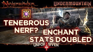 Neverwinter Mod 16 - Tenebrous Nerf Enchantments Stats Doubled Northside (1080p)
