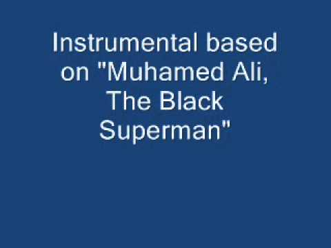 Muhammed Ali, The Black Superman (Instrumental)