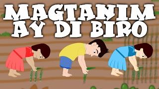 Magtanim ay Di Biro | Awiting Pambata Tagalog