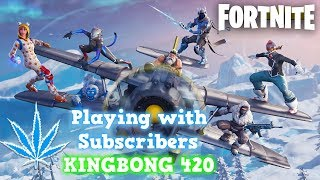 ⛄ Fortnite Season 7 Playing with Subscribers 🎮 Ice Berg Snowboards & Air Planes 🔥 KingBong 420