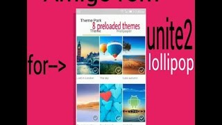 how to install Amigo custom rom in MICROMAX UNITE2 Lollipop (without pc)