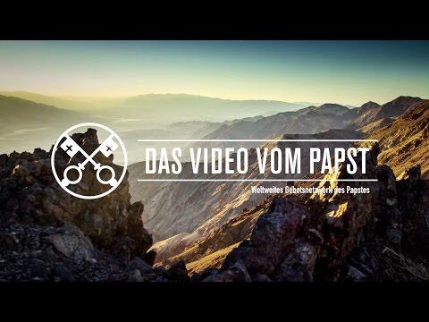 Das Video Vom Papst 2 - Das Geschenk der Schöpfung - Februar 2016