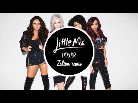 Little Mix - Power (Broque Remix)