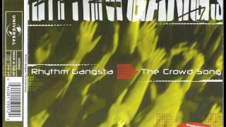 Rhythm Gangsta - The Crowd Song (Original German Radio Cut)