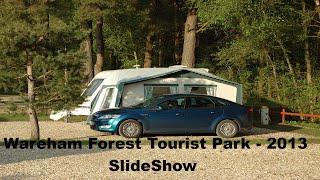 Wareham Forest tourist park (Slideshow) #1 (2013)