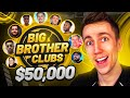 $50,000 BIG BROTHER CLUBS!