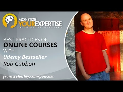 MYE 012: Best Practices of Online Courses with Udemy Bestseller Rob Cubbon
