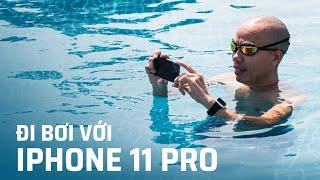 Đi bơi với iPhone 11 Pro