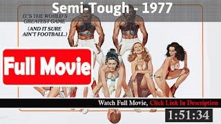 Semi-Tough (1977) *FuII* HD Stream*
