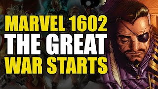 The Great War Starts: Marvel 1602 Part 1 | Comics Explained