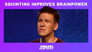 James Holzhauer: Squinting Improves Your Brainpower By 100% | Jeopardy!