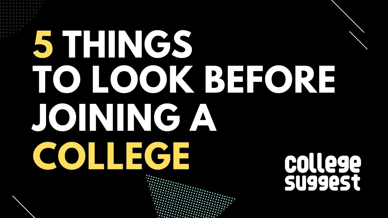 5 Things to look before joining Engineering College in India 2020
