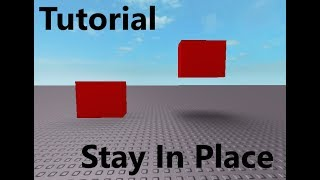 Roblox Tutorial #2 | How To Make An Object Stay In Place
