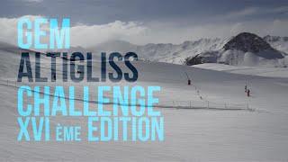 Teaser XVI édition - GEM Altigliss Challenge 2015