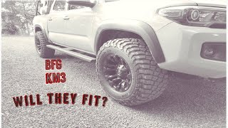 2016/18 Tacoma BFG KM3 285/70R17 will they fit?