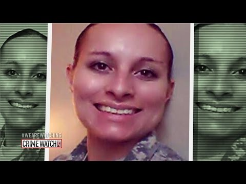 Soldier vanishes under mysterious circumstances; Army seeks tips (Pt. 1 ) - Crime Watch Daily