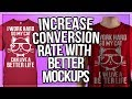 Increase Shopify Conversion Rate By Upgrading Your Product Mockups