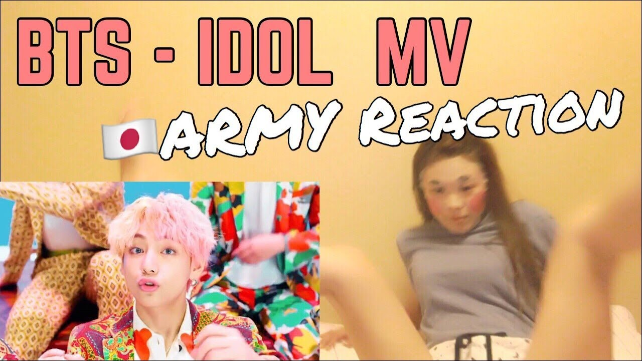 Bts Japan Army Reaction Idol Mv