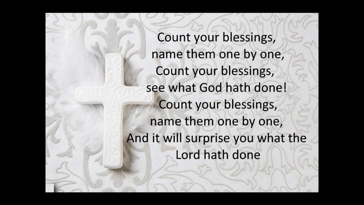 Count your Blessings - YouTube