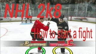 NHL 2k8 how to start a fight (commentary)
