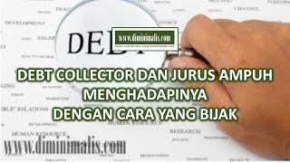 [ diminimalis.com ] - Debt Collector Dan Jurus Ampuh Menghadapinya Dengan Cara Yang Bijak