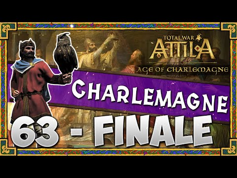 THE EMPEROR ASCENDS! Total War: Attila - Age of Charlemagne - Holy Roman Empire Campaign #63
