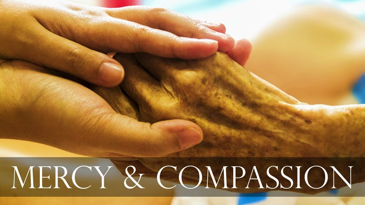 What is mercy and compassion 80