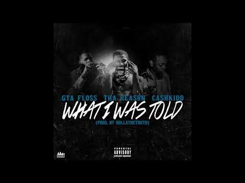WHAT I WAS TOLD ft. Cashkidd (Prod. @HollathaTruth)
