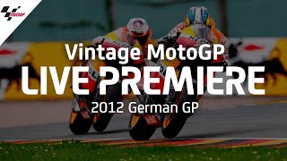 2012 #GermanGP | Vintage MotoGP