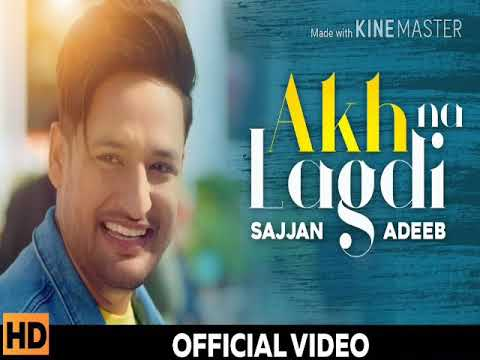Akh na lagdi Ringtone Sajjan Adeeb || New Punjabi Song