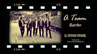 A Team - Baston Havası Remix (Serkan Erkılınç) www.DJSERKAN.com