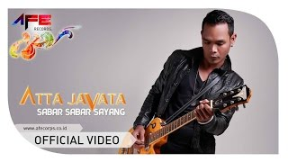 Video Atta Javata - Sabar Sabar Sayang (Official Music Video) download MP3, 3GP, MP4, WEBM, AVI, FLV Mei 2018