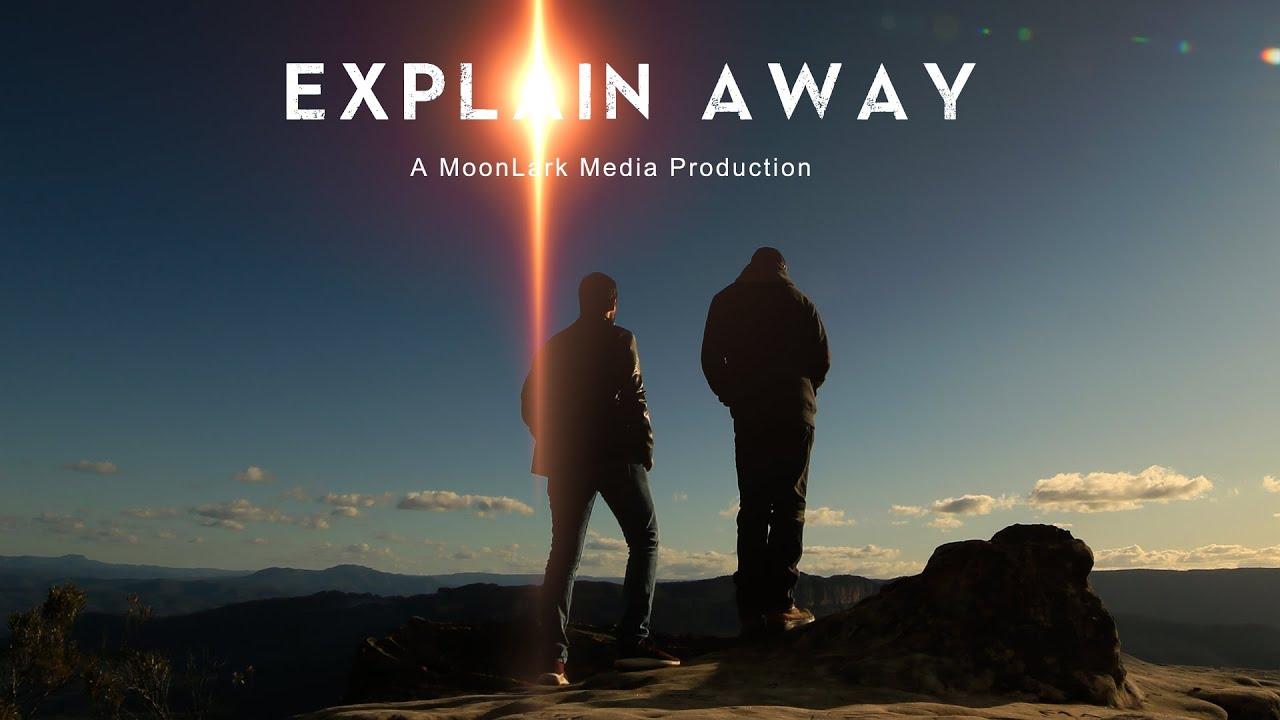 Explain Away (My Rode Reel)