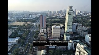 Gambar cover Philippines trip Day 1 - Manila Airport to AirBNB