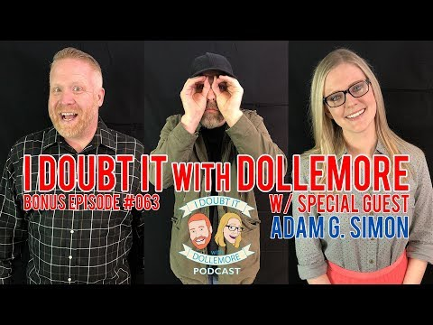 I Doubt It with Dollemore podcast w/ Actor & Writer - Adam G. Simon