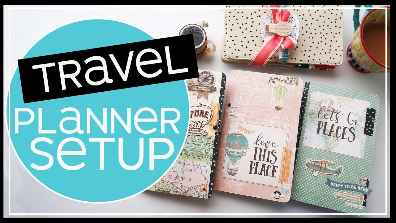 Travelers Notebook Setup 2019 | Create Your Travel Planner