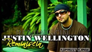 Justin Wellington - Reminiscin (Original)