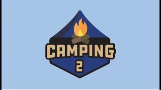 Camping 2 Compte à rebours! - Roblox