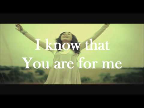 You Are For Me - Kari Jobe - Lyrics Video