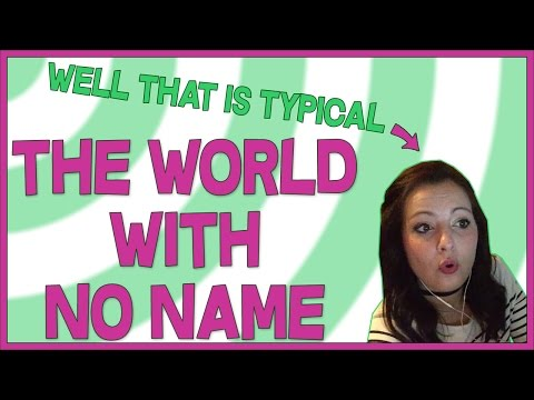 The World With No Name - Episode 129