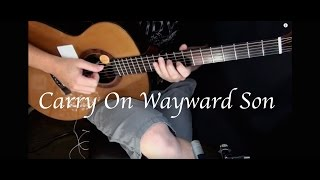 Kansas - Carry On Wayward Son - Fingerstyle Guitar