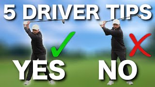 TOP 5 DRIVER GOLF TIPS - IMPORTANT DO'S & DON'TS!