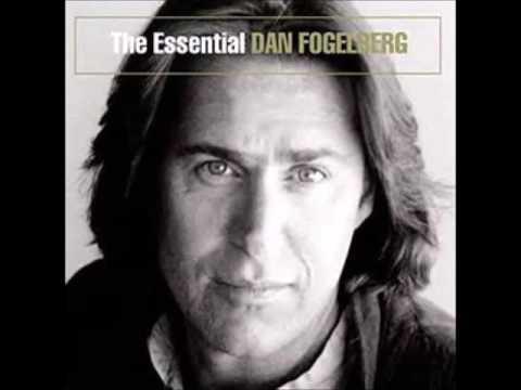 The Essential Dan Fogelberg - (Full Album)