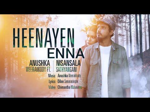 Heenayen Enna   හීනයෙන් එන්න   Anushka Weerakkody Ft. Nisansala Sathyangani   Official Music Video