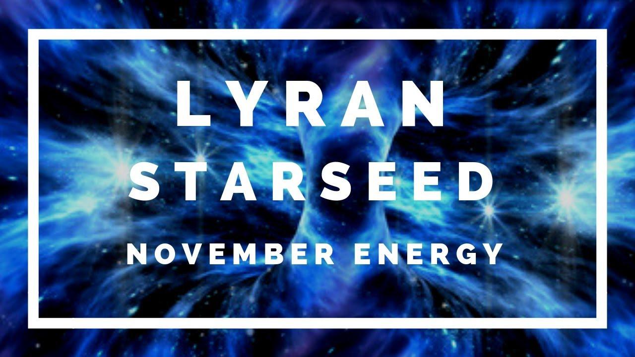 LYRAN Starseed ✨🌟November 2018 Energy Reading