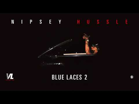Blue Laces 2 - Nipsey Hussle, Victory Lap [Official Audio]